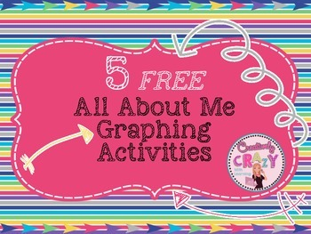 All About Me FREE Graphing Activities by Creatively Crazy