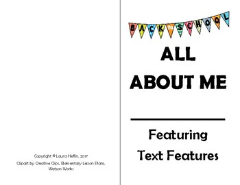 All About Me Featuring Text Features- Back to School- Grades 3, 4, 5