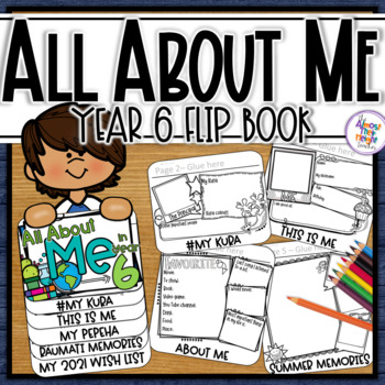 All About Me Flip Book a Back to School Activity for New Zealand Classrooms Yr 6