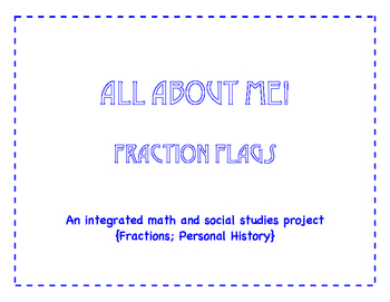 All About Me Fraction Flags {one-fourth}