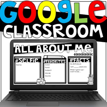 All About Me GOOGLE CLASSROOM