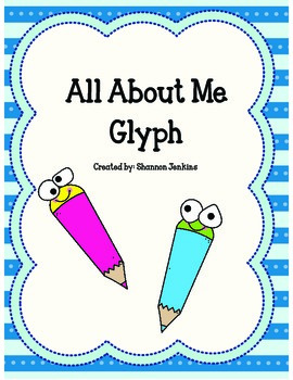 All About Me Glyph
