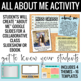 All About Me Google Slides Activity + Class Slideshow/Eboo