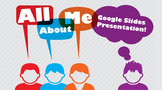 All About Me - Google Slides Presentation