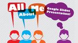 All About Me - Google Slides Presentation