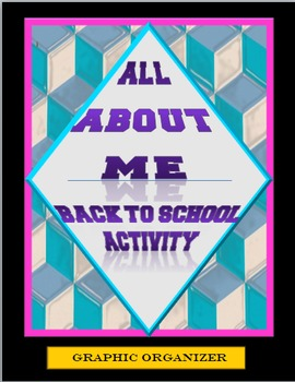 Back To School Ice Breaker:  All About Me Graphic Organizer