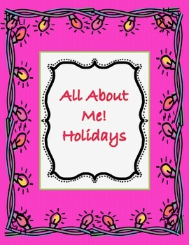 All About Me Holiday