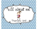 All About Me- Kindergarten Unit