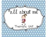 All About Me- Kindergarten Unit