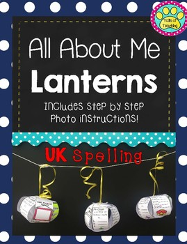 All About Me Lanterns- Back to School Activity UK SPELLING