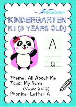 All About Me - My Name (II): Letter A - Kindergarten, K1 (3 years old)