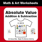 All About Me Math:  Absolute Value - Addition & Subtraction {Back To School}