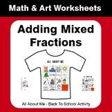 All About Me Math: Adding Mixed Fractions {Back To School}