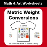 All About Me Math: Metric Weight Conversions {Back To School}
