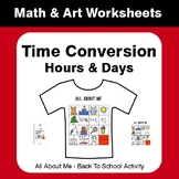 All About Me Math: Time Conversion: Hours & Days {Back To School}