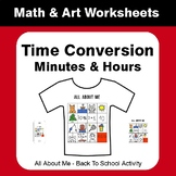 All About Me Math: Time Conversion: Minutes & Hours {Back