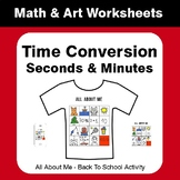 All About Me Math: Time Conversion: Seconds & Minutes {Bac