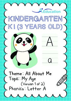 All About Me - My Age (I): Letter A - Kindergarten, K1 (3 years old)