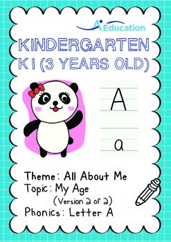 All About Me - My Age (II): Letter A - Kindergarten, K1 (3 years old)
