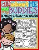 All About Me & My Buddies! : A Getting to Know You Activity