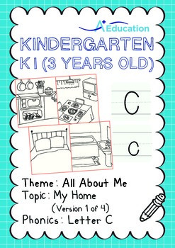 All About Me - My Home (I): Letter C - Kindergarten, K1 (3 years old)
