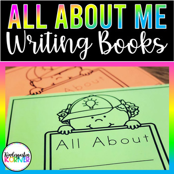 All About Me NO PREP Writing Book Kindergarten Beginning of the Year  3 Designs