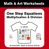 All About Me: One Step Equations: Multiplication & Divisio