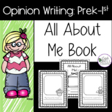All About Me! Opinion Writing Book PreK - Grade 1