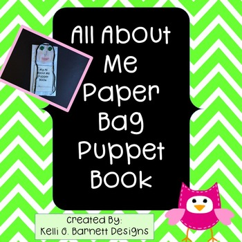 All About Me Paper Bag Puppet Book