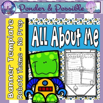 All About Me Bunting ~ Robot Theme ~ Great Back to School