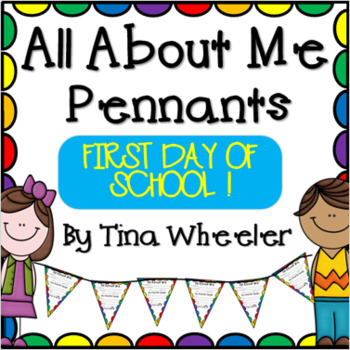 All About Me Pennants ~ First Day of School Activity