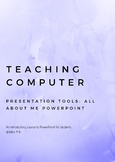 Teaching Computer All About Me PowerPoint Presentation