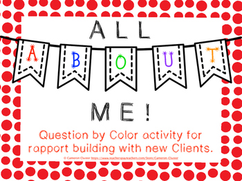 All About Me: Question By Color Rapport Building Activity