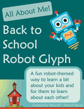 All About Me Robot Glyph