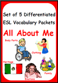 All About Me - Set of 5 Differentiated ESL Vocabulary Packets