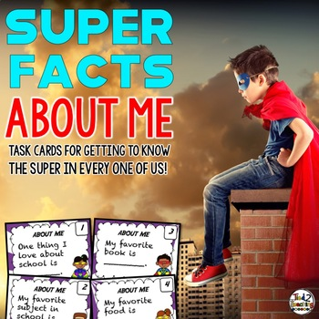 All About Me (Task Cards) - Getting to Know the SUPER in e