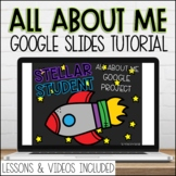 All About Me Teaching Google Slides Tutorial to Students D