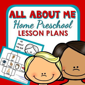 All About Me Theme Home Preschool Lesson Plans