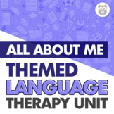 All About Me Themed Language Therapy Unit for Speech Therapy