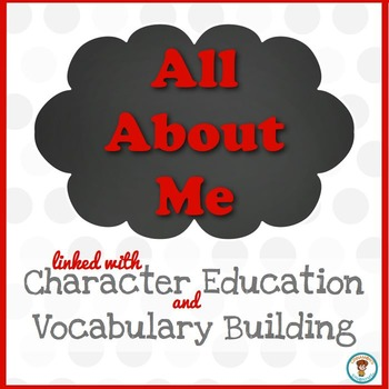 All About Me: With a focus on Character Education and Voca