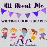 All About Me: Writing Choice Boards