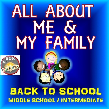 Back to school: All About Me and My Family. First Weeks of Middle School