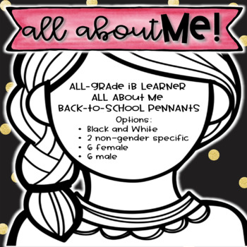 All About Me for IB Learners