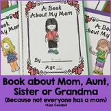Book About Mom (or Grandma, Aunt or Sister) Writing Project Gift