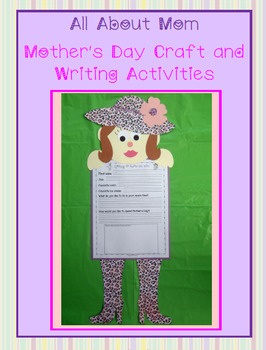 All About Mom - Craft and Writing Activities