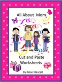 Math and Literacy Cut and Paste Activities, Mother's Day,