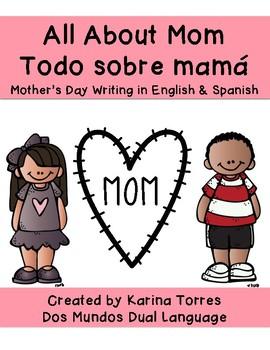 All About Mom/Todo sobre mamá