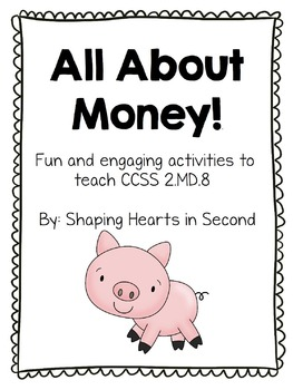 All About Money! CCSS 2.MD.8 Unit