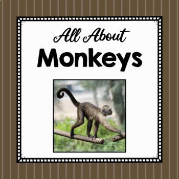 All About Monkeys- Animal Science