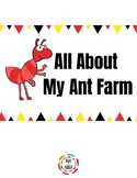 All About My Ant Farm Observation and Learning Journal